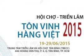 """Đồng hành cùng hội chợ """"TÔN VINH HÀNG VIỆT 2015"""""""